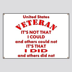 US Vet I Did Because Banner