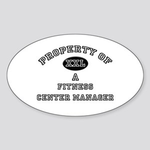 Property of a Fitness Center Manager Sticker (Oval