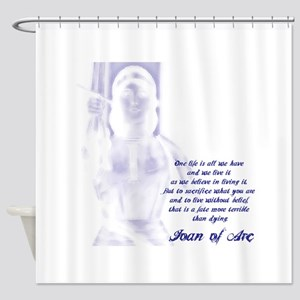 Joan of Arc - One Life Shower Curtain