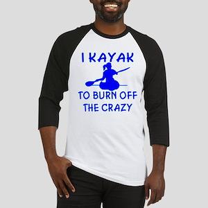 I Kayak To Off Crazy Baseball Jersey