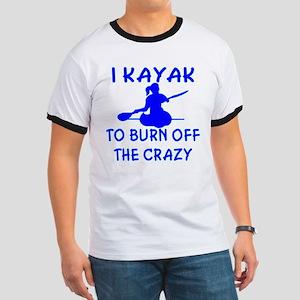 I Kayak To Off Crazy Ringer T