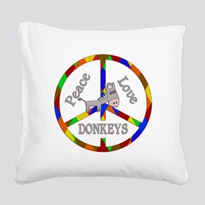 Peace Love Donkeys Square Canvas Pillow