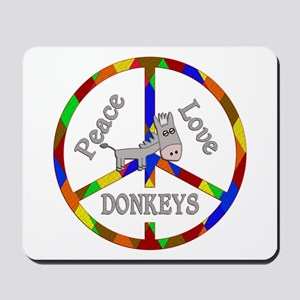Peace Love Donkeys Mousepad