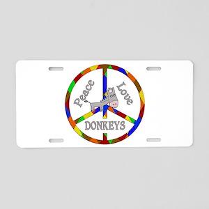 Peace Love Donkeys Aluminum License Plate