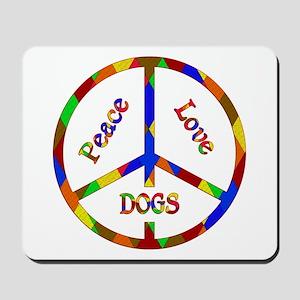 Peace Love Dogs Mousepad