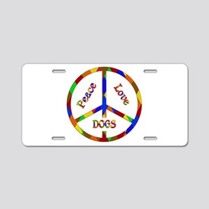 Peace Love Dogs Aluminum License Plate