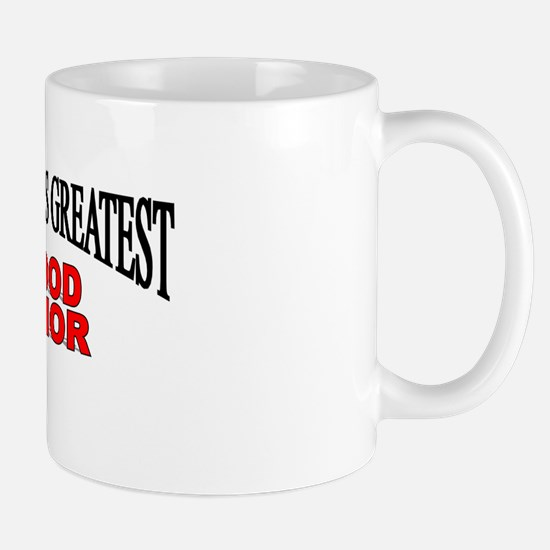 """The World's Greatest Blood Donor"" Mug"