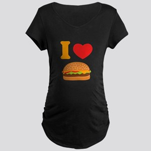 I Love Cheeseburgers Maternity Dark T-Shirt