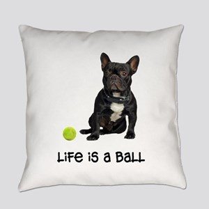 French Bulldog Life Everyday Pillow