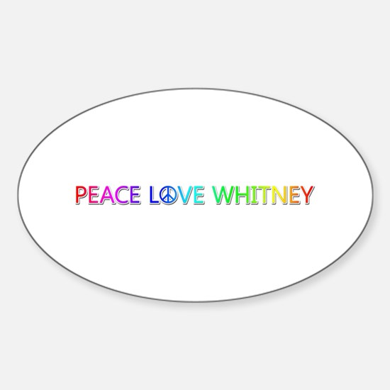Peace Love Whitney Oval Decal