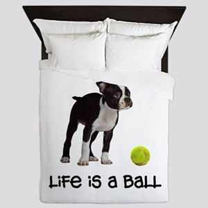 Boston Terrier Life Queen Duvet