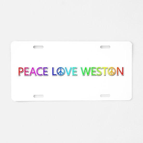 Peace Love Weston Aluminum License Plate