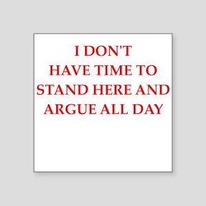 argue Sticker