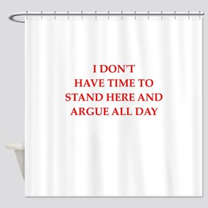 argue Shower Curtain