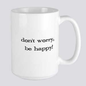 dontworrybehappy3 Mugs