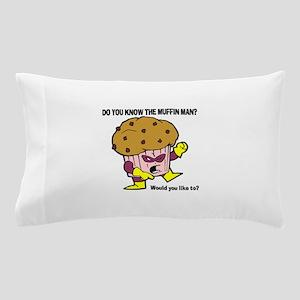 Muffin Man Pillow Case