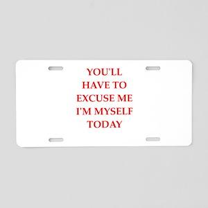 excuse Aluminum License Plate