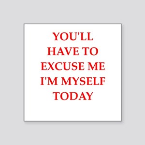 excuse Sticker