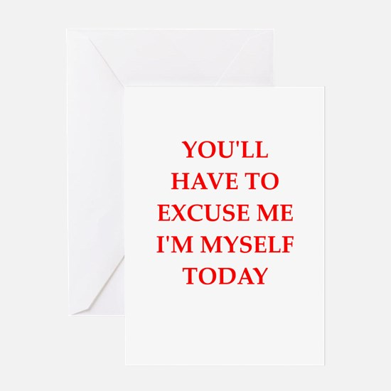 excuse Greeting Cards