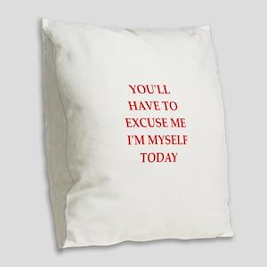 excuse Burlap Throw Pillow