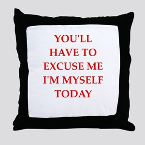 excuse Throw Pillow
