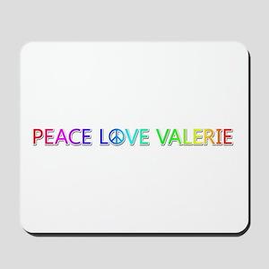 Peace Love Valerie Mousepad