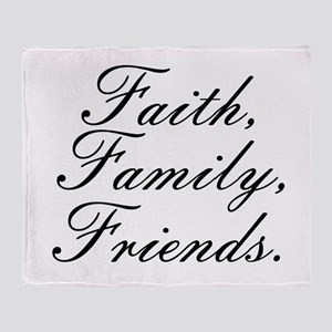 Faith, Family, Friends, Throw Blanket