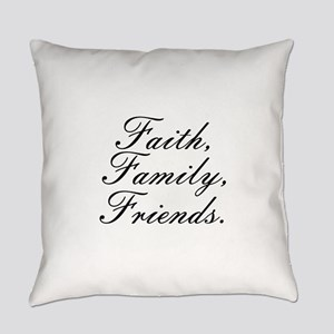 Faith, Family, Friends, Everyday Pillow