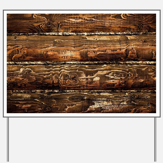 DARK STAINED WOOD WALL Yard Sign