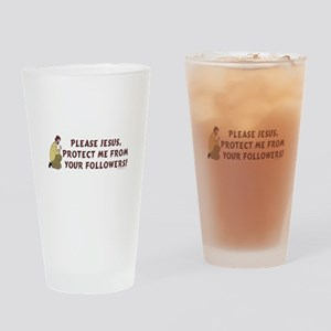 Please Jesus Protect Me Humor Drinking Glass
