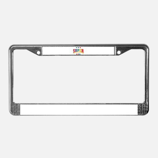 Super Kids License Plate Frame