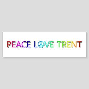 Peace Love Trent Bumper Sticker