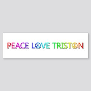Peace Love Triston Bumper Sticker