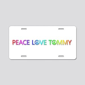 Peace Love Tommy Aluminum License Plate