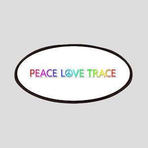 Peace Love Trace Patch