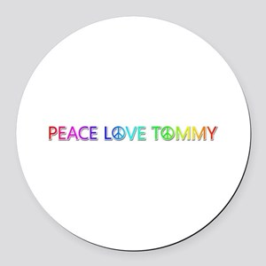 Peace Love Tommy Round Car Magnet