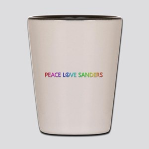 Peace Love Sanders Shot Glass