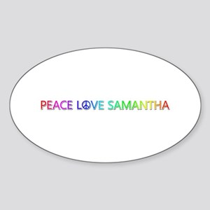 Peace Love Samantha Oval Sticker