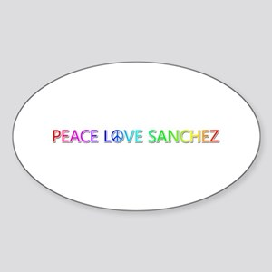 Peace Love Sanchez Oval Sticker