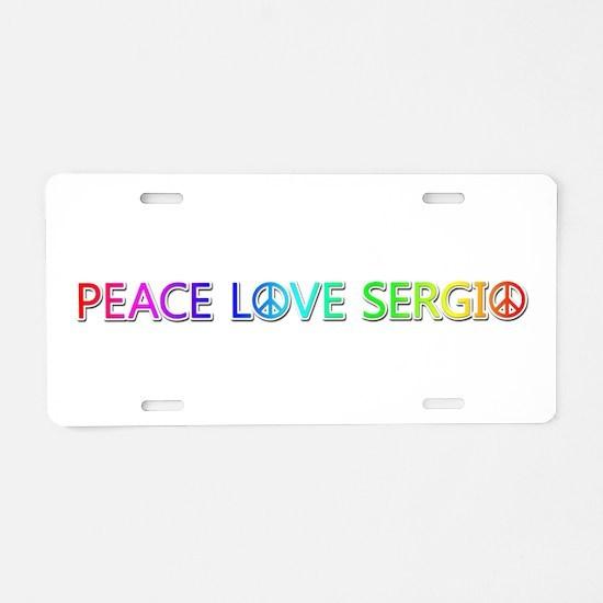 Peace Love Sergio Aluminum License Plate