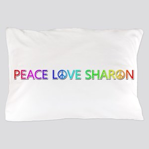 Peace Love Sharon Pillow Case