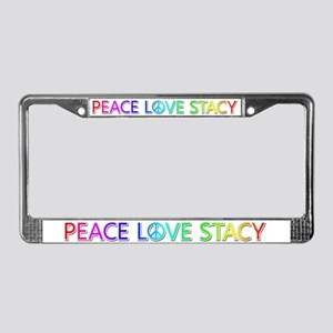 Peace Love Stacy License Plate Frame