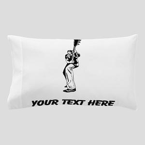 Guitar Player (Custom) Pillow Case