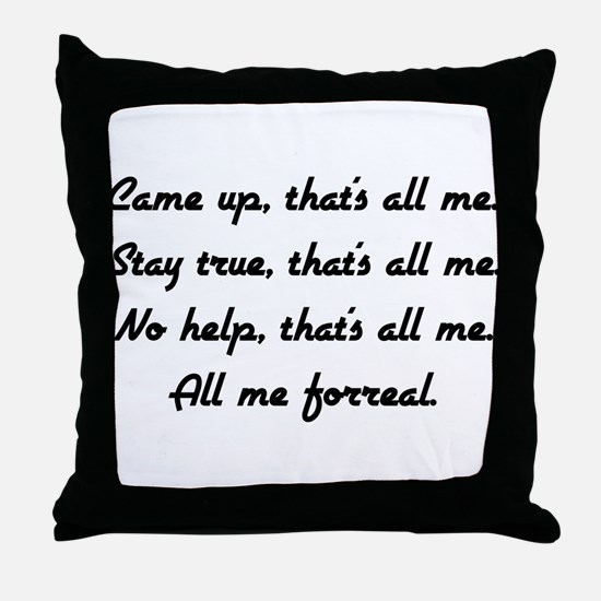 all me Throw Pillow