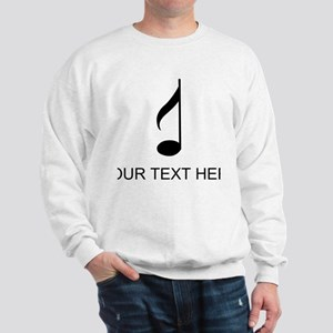 Eighth Note (Custom) Sweatshirt