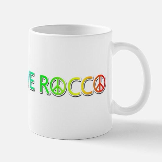 Peace Love Rocco Mugs