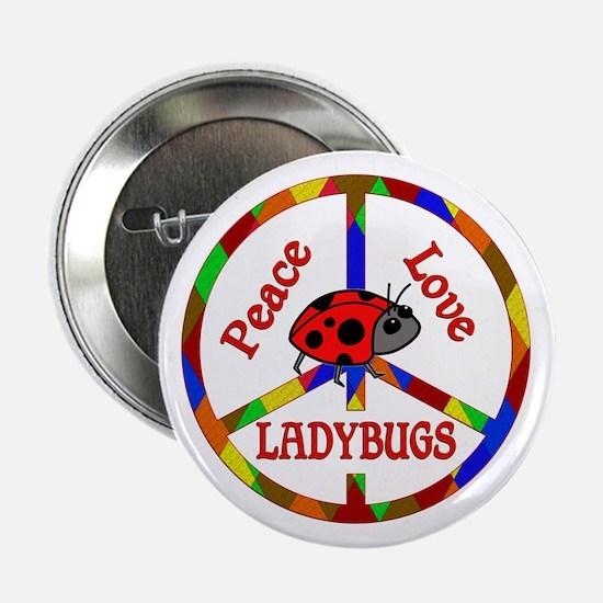 """Peace Love Ladybugs 2.25"""" Button"""