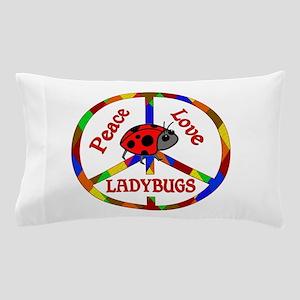 Peace Love Ladybugs Pillow Case