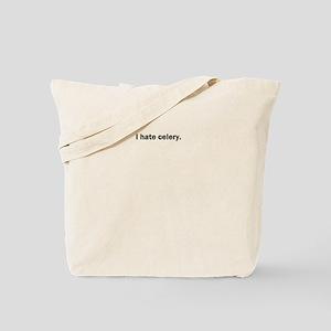 I hate celery Tote Bag