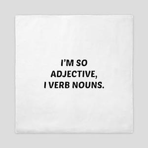 I'm So Adjective Queen Duvet